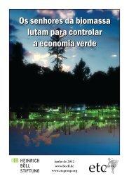 Os senhores da biomassa lutam para controlar a ... - ETC Group