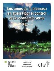 Los amos de la biomasa en guerra por el control de la economía ...