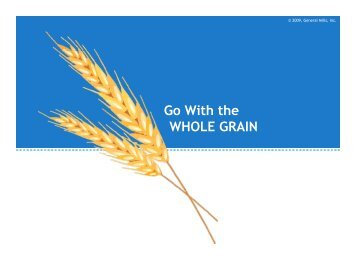 Go With the WHOLE GRAIN - Nutrition411