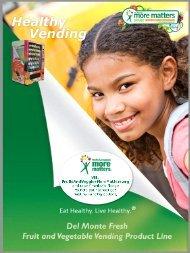 Healthy Vending in Schools - Fruits & Veggies More Matters