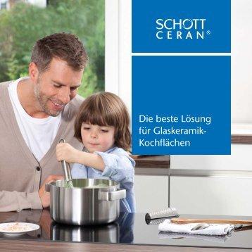 SCHOTT CERAN® - Die beste Lösung für Glaskeramik-Kochflächen