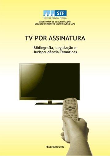 TV por Assinatura – Bibliografia, Legislação e Jurisprudência ...