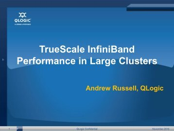 Why QLogic TrueScale InfiniBand Solutions - STFC