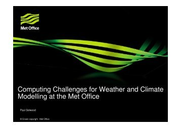 Computing Challenges for Weather and Climate Modelling at the ...