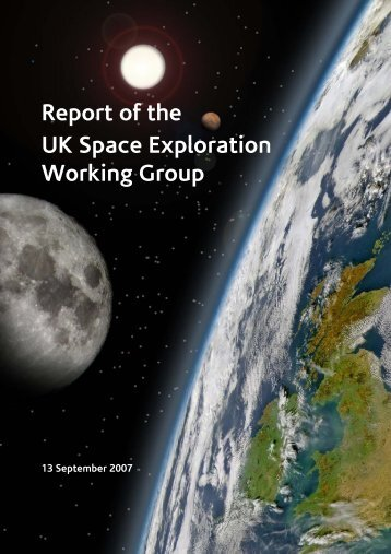 Report of the UK Space Exploration Working Group - Science ...