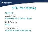 STFC Town Meeting - Science & Technology Facilities Council