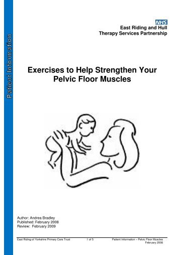Exercises To Help Strengthen Your Pelvic Floor Muscles