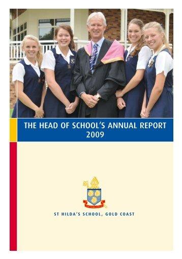 THE HEAD OF SCHOOL'S ANNUAL REPORT 2009 - St Hildas School
