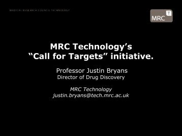 "MRC Technology's ""Call for Targets"" initiative"
