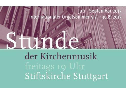 Stunde der Kirchenmusik - Programm Juli - September 2013