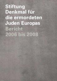 pdf-Datei - Stiftung Denkmal für die ermordeten Juden Europas