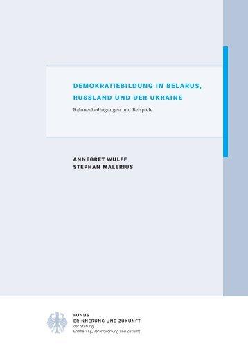 demokratiebildung in belarus, russland und der ukraine - Stiftung ...