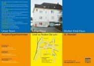Mutter-Kind-Haus St. Wendel Unser Haus Und so ... - Stiftung Hospital
