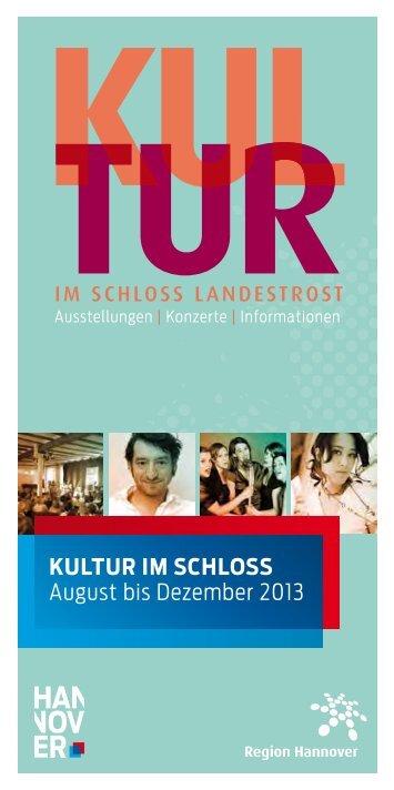 Kultur im SchloSS August bis Dezember 2013 - Stiftung Kulturregion ...