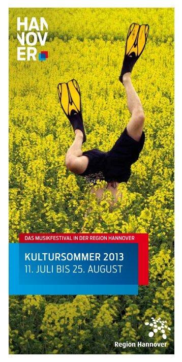 Kultursommer 2013 11. JULI BIS 25. AUGUST - Hannover.de