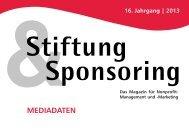 Mediadaten 2013 - Stiftung & Sponsoring