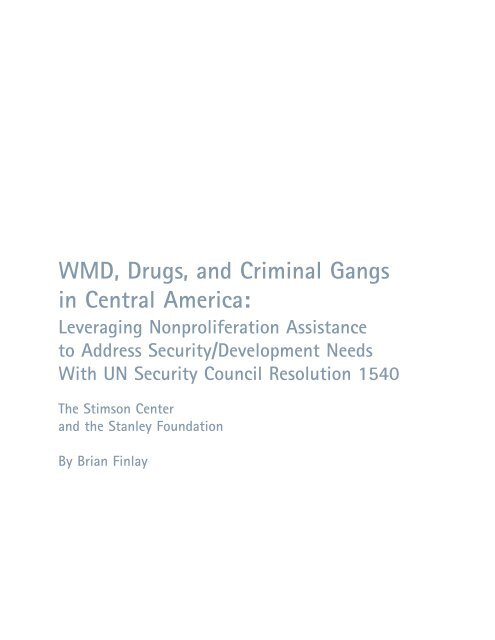 WMD, Drugs, and Criminal Gangs in Central America: - The Stimson ...