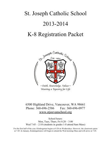 St. Joseph Catholic School 2013-2014 K-8 Registration Packet