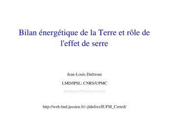 Bilan énergétique de la Terre et rôle de l'effet de serre - LMD