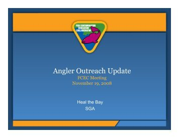 Angler Outreach Update