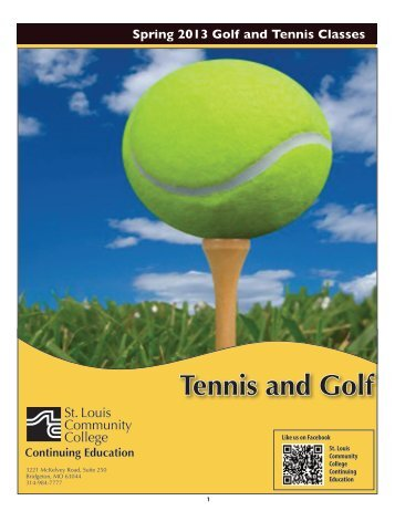 Spring 2013 Golf and Tennis Classes Continuing Education