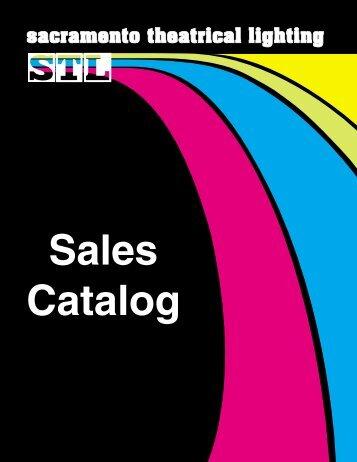 STL Complete Sales Catalog - Sacramento Theatrical Lighting