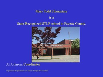 Mary Todd Elementary is a State-Recognized STLP school in ...