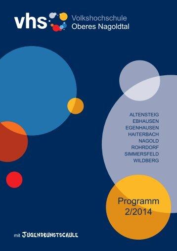 Programm der VHS Oberes Nagoldtal 2/2014