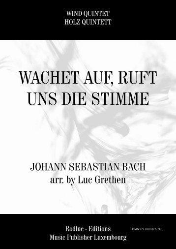 WACHET AUF, RUFT UNS DIE STIMME - JOHANN SEBASTIAN BACH