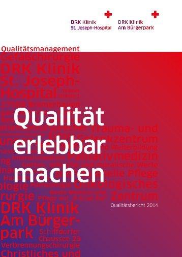 Qualität erlebbar machen - Qualitätsbericht 2014 BP JoHo