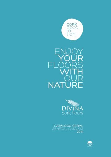 ENJOY YOUR FLOORS WITH OUR NATURE