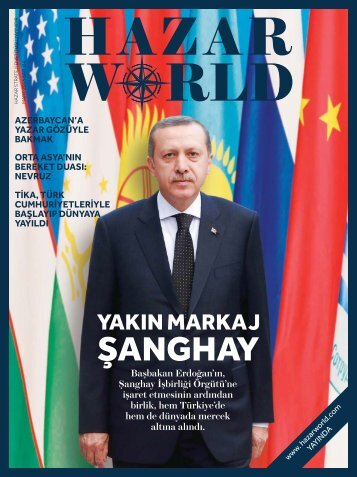 Hazar World - Sayı: 04 - Mart 2013