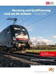 Beratung und Qualifizierung rund um die Schiene – 2014/2015