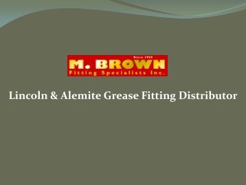 Lincoln & Alemite Grease Fitting Distributor