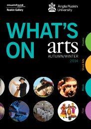 Anglia Ruskin What's On Arts Autumn/Winter 2014
