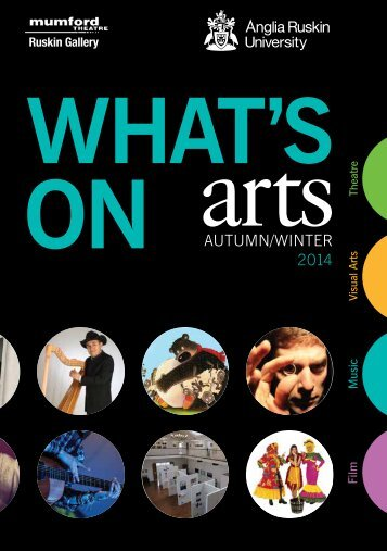 Anglia Ruskin What's On Arts Autumn/Winter 2014