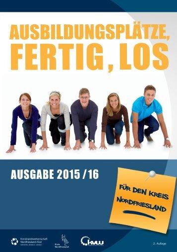 Ausbildungsplätze, Fertig, Los - Landkreis Nordfriesland 2015/2016