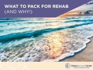 WHAT TO PACK FOR REHAB (AND WHY!)