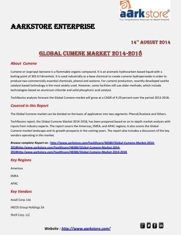 Aarkstore.com - Global Cumene Market 2014-2018