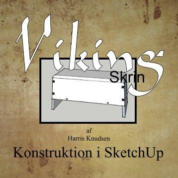 Viking skrin – konstruktion i SketchUp