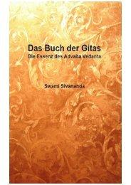 Das Buch der Gitas - Die Essenz des Advaita Vedanta_Swami Sivananda