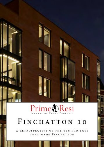 Finchatton 10: A retrospective of the ten projects that made Finchatton (by PrimeResi.com)