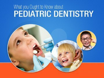 Benefits of Pediatric Dentistry in San Diego