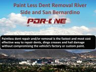 Paint Less Dent Removal River Side and San Bernardino
