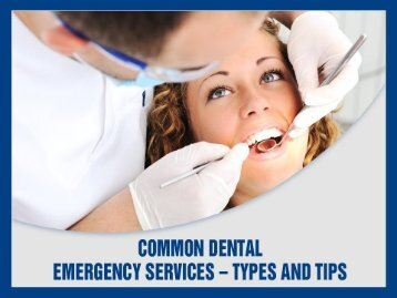 Emergency Dental Services - Tips to Handle the Situation