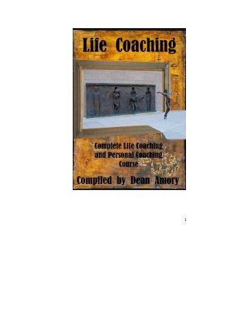 Manual of Self coaching, personal coaching and life coaching - Dean Amory
