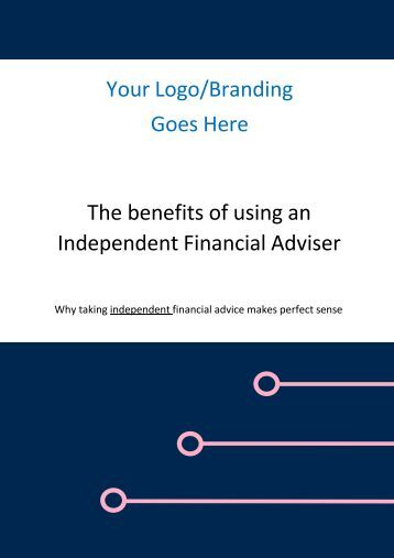 The Benefits of Using an Independent Financial Adviser