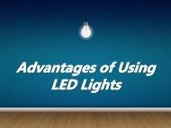 Advantages of Using LED Lights