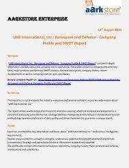 Aarkstore.com - UXB International, Inc.: Aerospace and Defense - Company Profile and SWOT Report