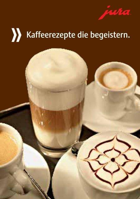 JOY OF COFFE - Kaffeerezepte die begeistern